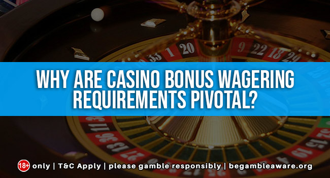 Wagering Requirements - 290805